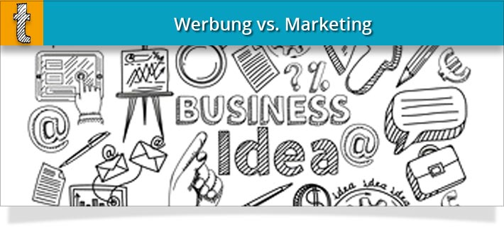 Werbung ist nicht gleich Marketing: Viele Menschen werfen die beiden Begriffe in einen Topf, da sie unter Werbung und Marketing dasselbe verstehen.
